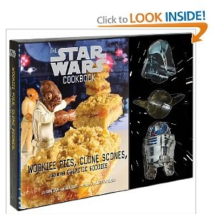 Star Wars cookbook - Wookiee Pies, Clone Scones, and Other Galactic Goodies