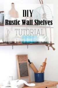 DIY Wall Shelves Tutorial