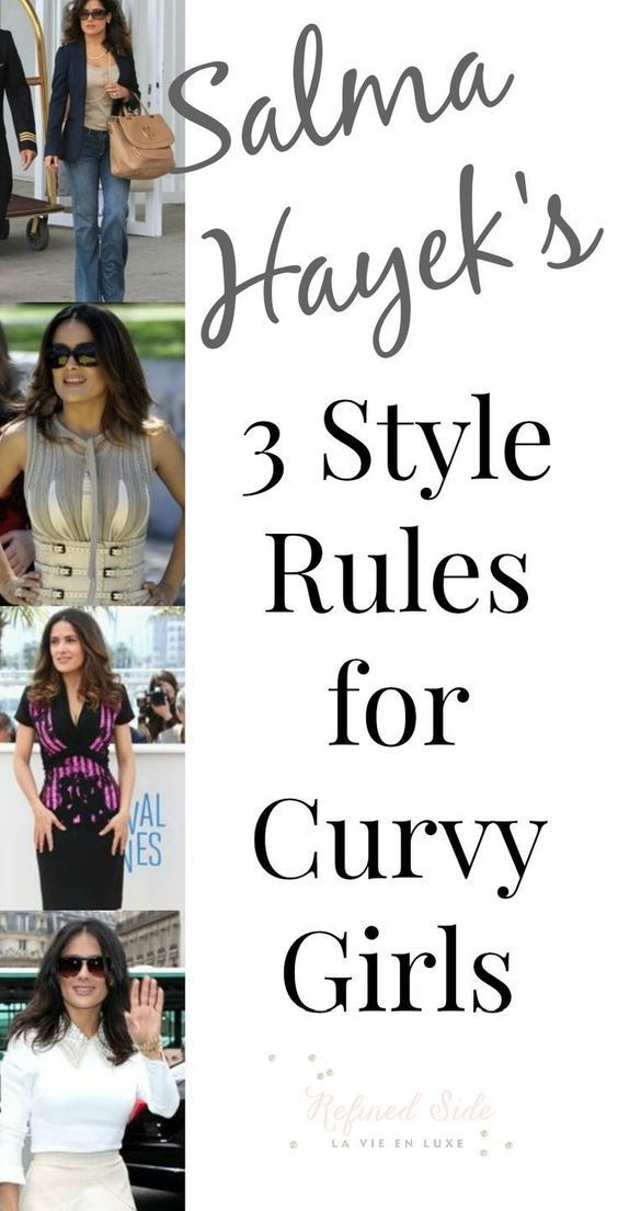 Salma Hayek's Style Rules for Curvy Girls
