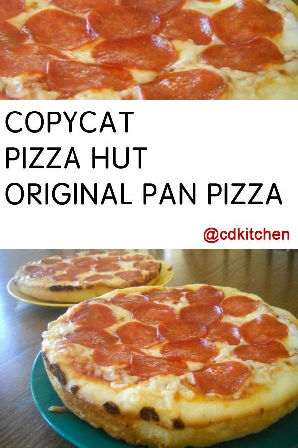 Make your own Pizza Hut pan pizza at home. This copycat recipe for the crust and sauce tastes just like the pizzas you get at Pizza Hut. | CDKitchen.com