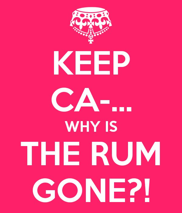 ...why IS the rum always gone?
