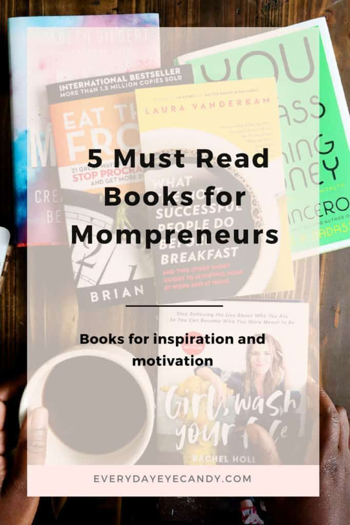 5 Must Read Books For Mompreneurs Good Books Books To Read Books