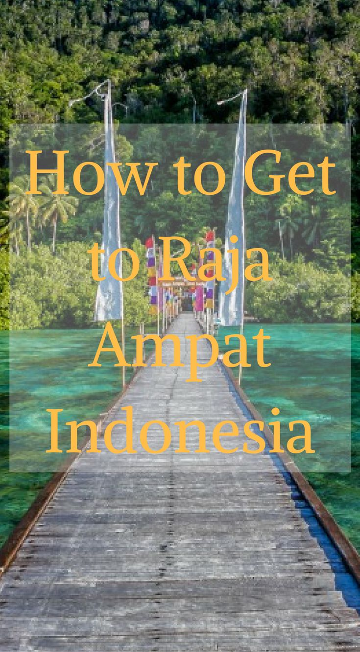 How to get to Raja Ampat Indonesia. The Raja Ampat is an archipelago made up of over 1,500 small islands, cays and shoals surrounding the four main islands of Misool, Salawait, Batanta and Waigeo. Click to read more at http://www.divergenttravelers.com/raja-ampat-islands-indonesia/