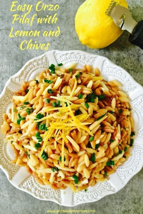 Easy Orzo Pilaf with Lemon and Chives is made with orzo pasta and is a quick, healthy, easy and delicious side dish which pairs beautifully with most entrees.  via @gritspinecones