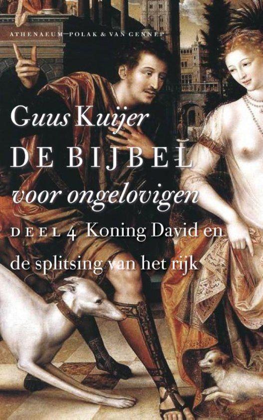 De Bijbel voor ongelovigen 4 Koning David en de splitsing van het rijk