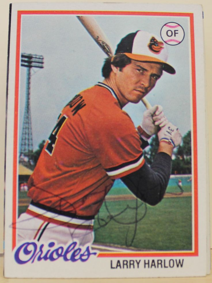 Larry Harlow Baltimore Orioles Autographed 1978 Topps Card