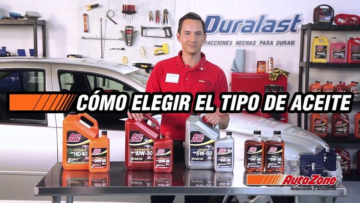 Como elegir el tipo de aceite adecuado | ExperTips AutoZone