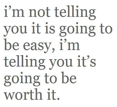 definitely: Life, Easy, Quotes, Sotrue, Truths, So True, Worthit, Living, Worth It