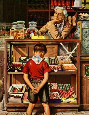 Penny candy...when a quarter went a very long way. - Norman Rockwell
