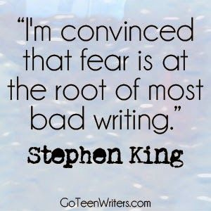 Go Teen Writers: Is fear holding you back?
