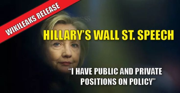 "WIKILEAKS RELEASE : Wall St. Speech Exposes Hillary's Method of Hiding her ""Backroom Deals"" From The Public (10/7/16)"