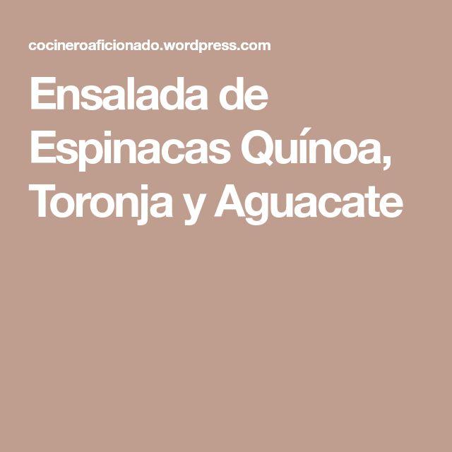 Ensalada de Espinacas Quínoa, Toronja y Aguacate