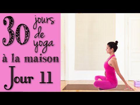Défi Yoga - Jour 11 - Le contrôle du prana, de l'énergie - Bramacharya - YouTube