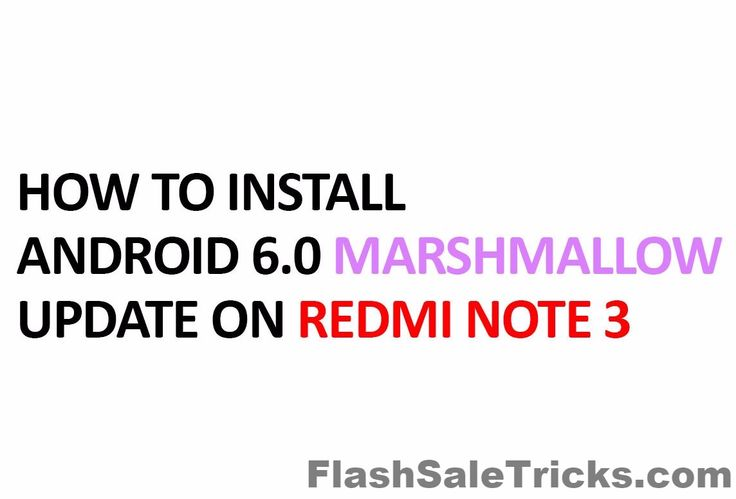 Officially Update Redmi Note 3 to Marshmallow without rooting phone