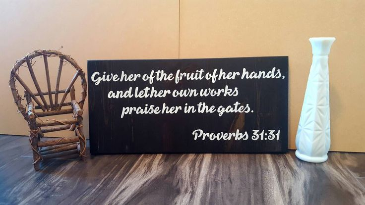 Proverbs 31, Scripture, Bible Verse, Hand Painted, Wood, Sign by BreezyHomeDecorSK on Etsy