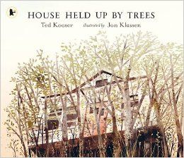 House Held Up by Trees: Amazon.co.uk: Ted Kooser, Jon Klassen: 9781406359923: Books