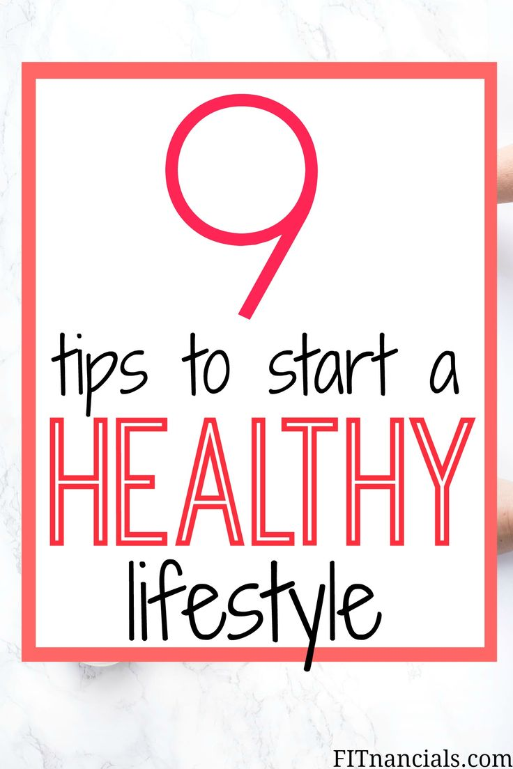 How To Start A Healthy Lifestyle + My Most Valuable Tips – FITnancials | Making Money, Saving Money, Healthy Living