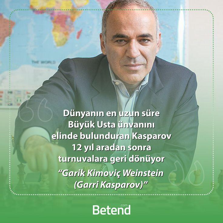1985 yılında henüz 22 yaşında en genç dünya şampiyonu olan Garri (Garry) Kasparov tam 15 yıl boyunca bu ünvanı aralıksız korumuştu. 2005 yılında profesyonel satranç hayatını bırakarak politikaya atılan büyük usta 12 yıl sonra tekrar turnuvalara döneceğini açıkladı. http://betend1000.com