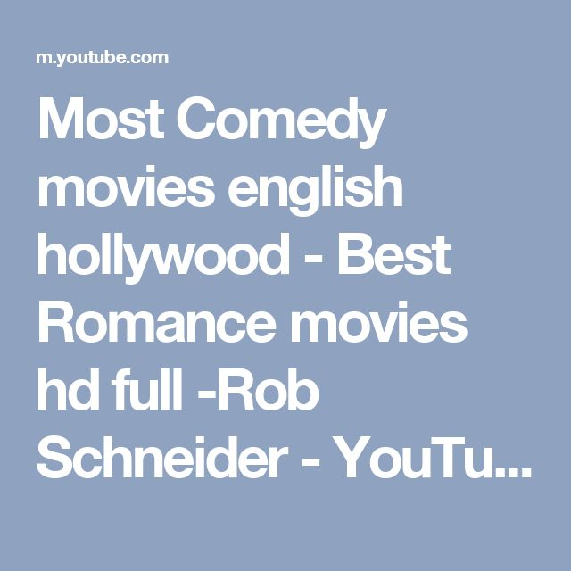 Most Comedy movies english hollywood - Best Romance movies hd full -Rob Schneider - YouTube