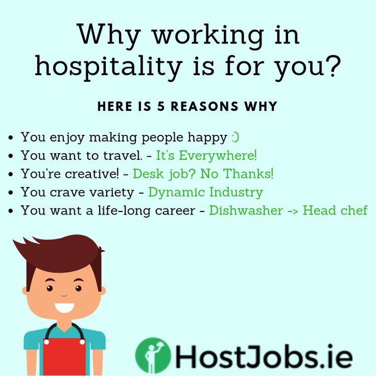 Here is 5 reasons why a job in hospitality is for you