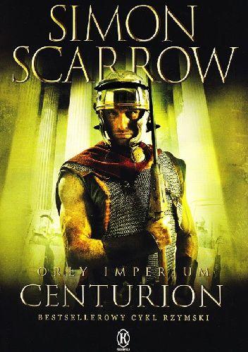 Okładka książki Orły Imperium: Centurion