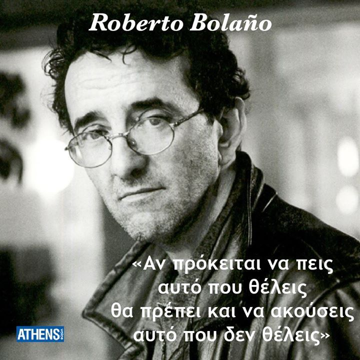 O Roberto Bolano εννήθηκε στις 28 Απριλίου 1953.
