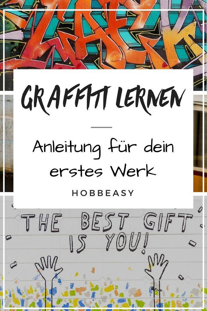 Graffiti Lernen Für Anfänger Die Einleitung Zu Den Verschiedenen