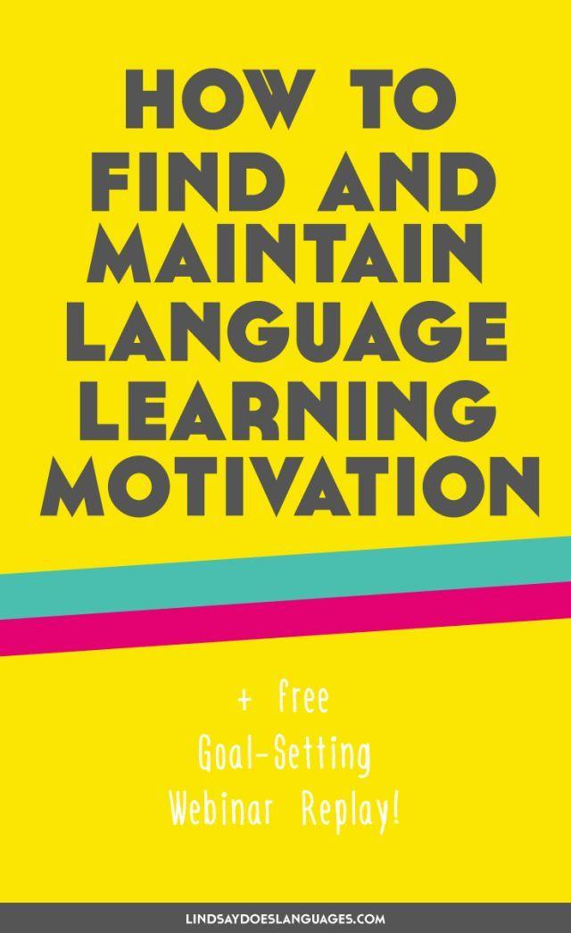 So bleiben Sie motiviert, eine Sprache zu lernen