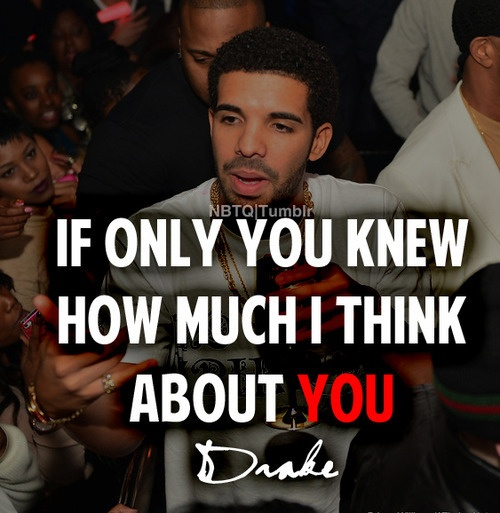 Drake Love Quotes: 17 Best Quotes By Drake On Pinterest