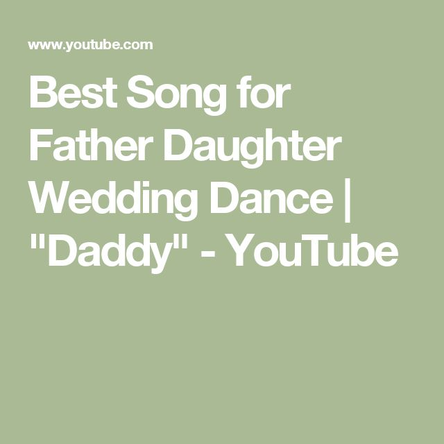 "Best Song for Father Daughter Wedding Dance | ""Daddy"" - YouTube"