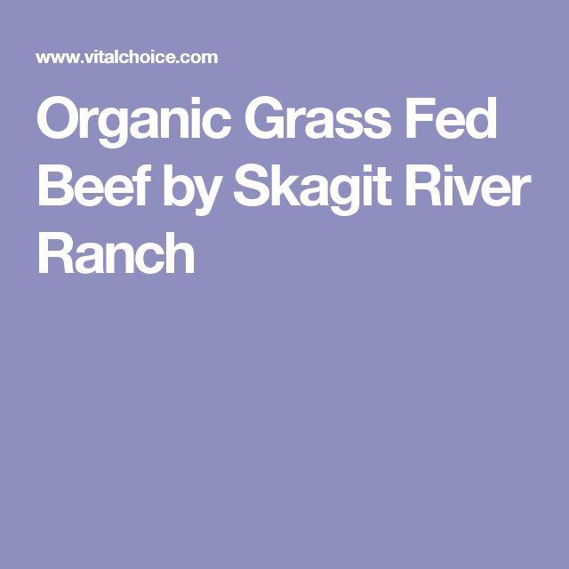 Organic Grass Fed Beef by Skagit River Ranch