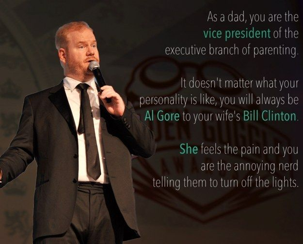 When he accurately defined the structure of parenting: | 10 Times Jim Gaffigan Perfectly Explained Fatherhood