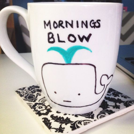 This humorous mornings blow whale mug is perfect for your desk, your kitchen or even by your bedside filled with beautiful flowers! Makes a