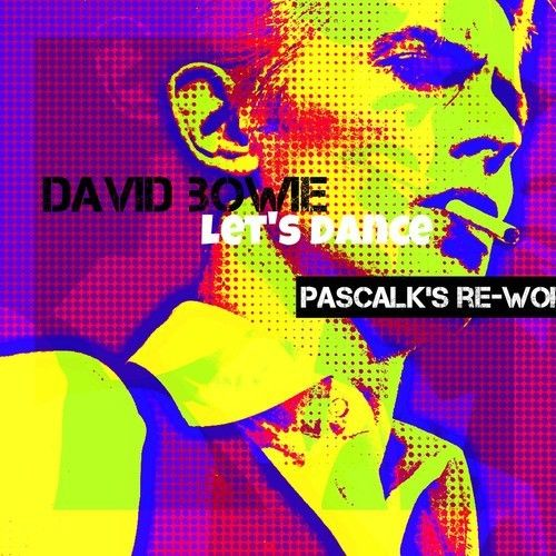 David Bowie - Let's Dance (pascalk's Re - Work)