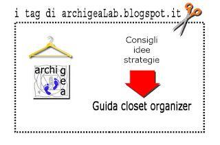 archigeaLab: Speciale archigeaLab:La seconda lezione del closet...