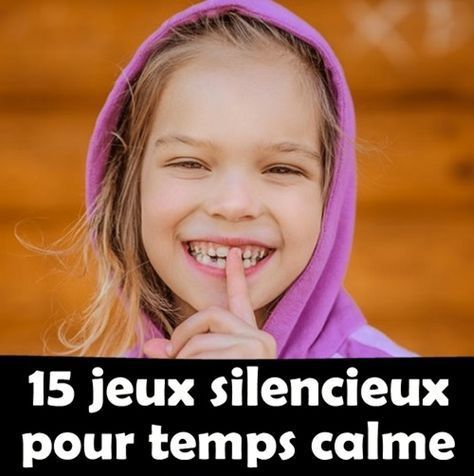 Jeux silencieux et amusants pour temps calme avec les enfants