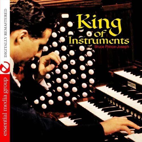 Bruce Prince-Joseph - King Of Instruments