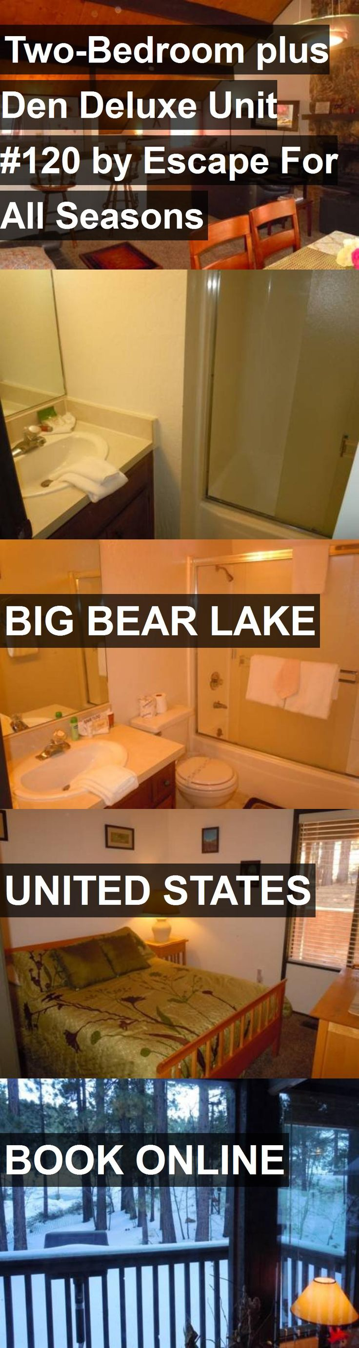 Hotel Two-Bedroom plus Den Deluxe Unit #120 by Escape For All Seasons in Big Bear Lake, United States. For more information, photos, reviews and best prices please follow the link. #UnitedStates #BigBearLake #travel #vacation #hotel
