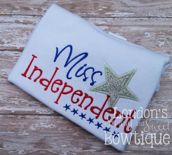 Miss Independent July 4th Embroidered T-shirt/ Toddler