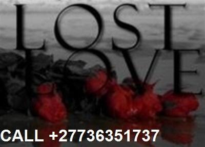 No.1 Mystical Lost Love Spells Caster +27736351737 in Monaco,Liechtenstein,Lithuania,Luxembourg,Macedonia,Malta,Moldova,Azerbaijan,Belarus,Belgium,Bosnia&Herzegovina,Bulgaria,Croatia,Cyprus,CzechRepublic,Denmark,Estonia,Finland,France,Georgia,Ger