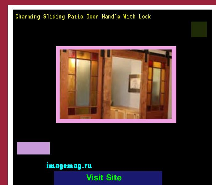 Charming Sliding Patio Door Handle With Lock 140307 - The Best Image Search
