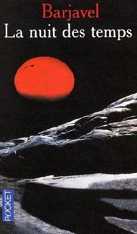 La nuit des temps, Barjavel