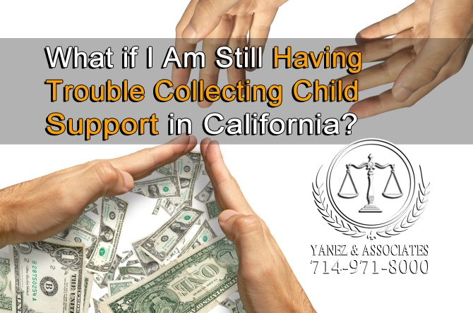 How do I enforce child support payments in California If My Spouse or Domestic Partner Is not following the court order?
