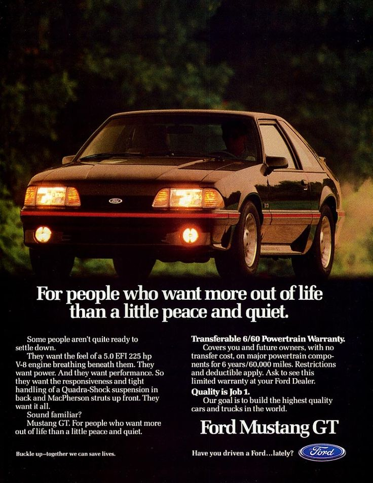 1989 Ford Mustang GT Ad: For people who want more out of life than a little peace and quiet
