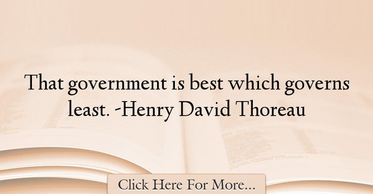 Henry David Thoreau Quotes About Government - 29738