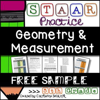 ***Free 5th Grade STAAR Test Prep Sample Resource*** This document includes STAAR aligned assessment questions that address Reporting Category 3 Geometry and Measurement TEKS 5.4H, 5.5A, 5.6AB, 5.7A, 5.8ABC. Assessments are written for