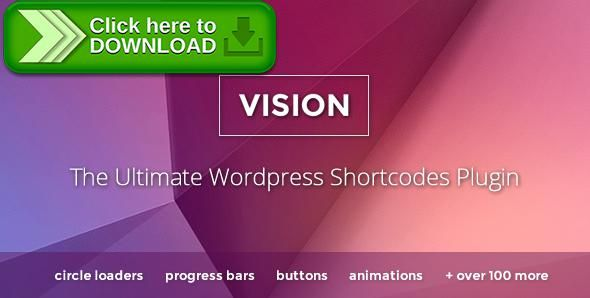 [ThemeForest]Free nulled download Vision - Wordpress Shortcodes Plugin from http://zippyfile.download/f.php?id=56860 Tags: ecommerce, accordion shortcode, buttons, circle loaders, number counters, pricing box, pricing table, progress bars, shortcode, shortcodes, social icons, tab shortcode, testimonial shortcode, visual composer