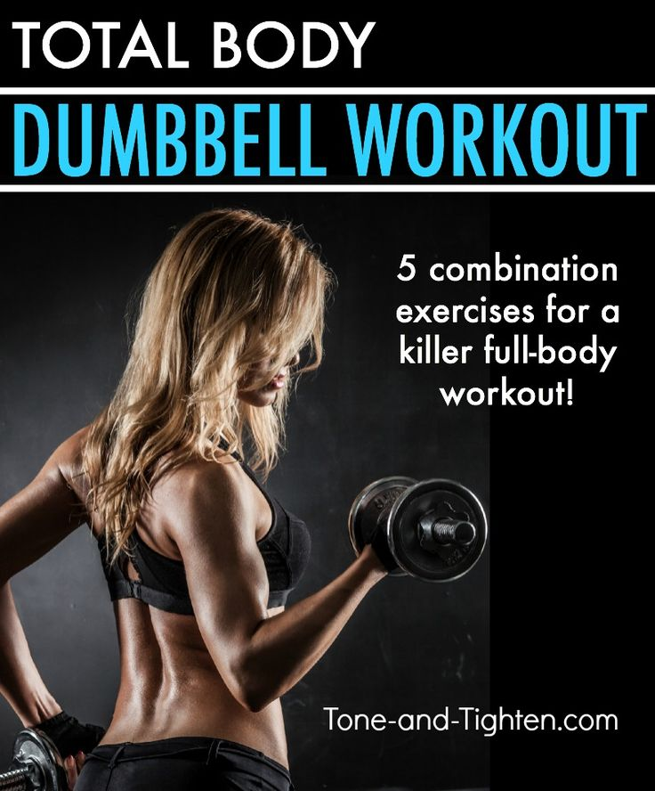 Total Body Dumbbell Workout on Tone-and-Tighten.com - you can do this one at home!