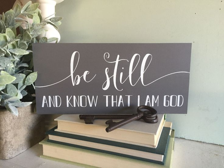 Be still and know that I am God sign, wooden sign, wood sign, custom sign, custom wood sign, be still and know sign,  inspirational sign by WoodSignStudio on Etsy https://www.etsy.com/listing/265262574/be-still-and-know-that-i-am-god-sign