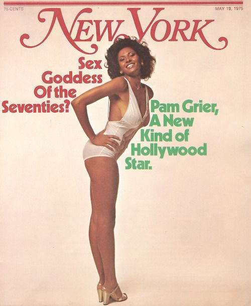 Pam Grier on the cover of New York, May 19, 1975. The magazine asks if she is the sex symbol of the seventies.